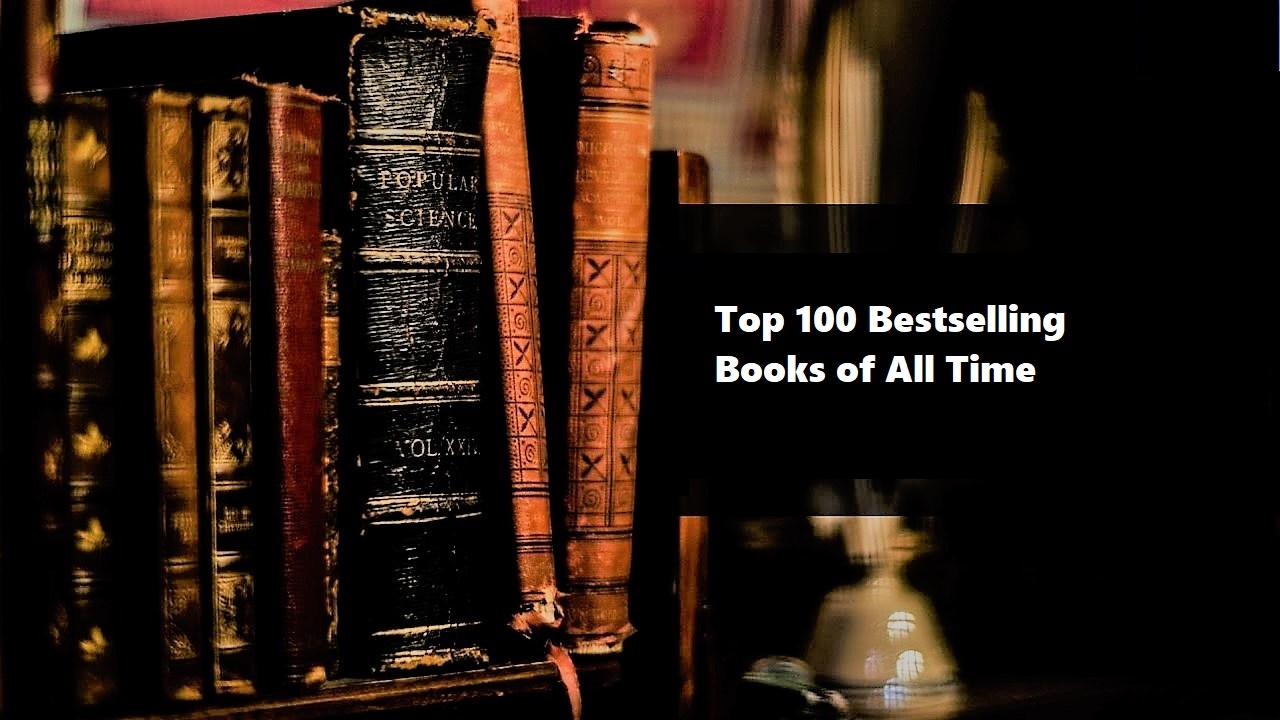 100 best selling books of all time