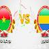 مباراة الجابون وبوركينا فاسو اليوم والقنوات الناقلة بى أن ماكس HD1
