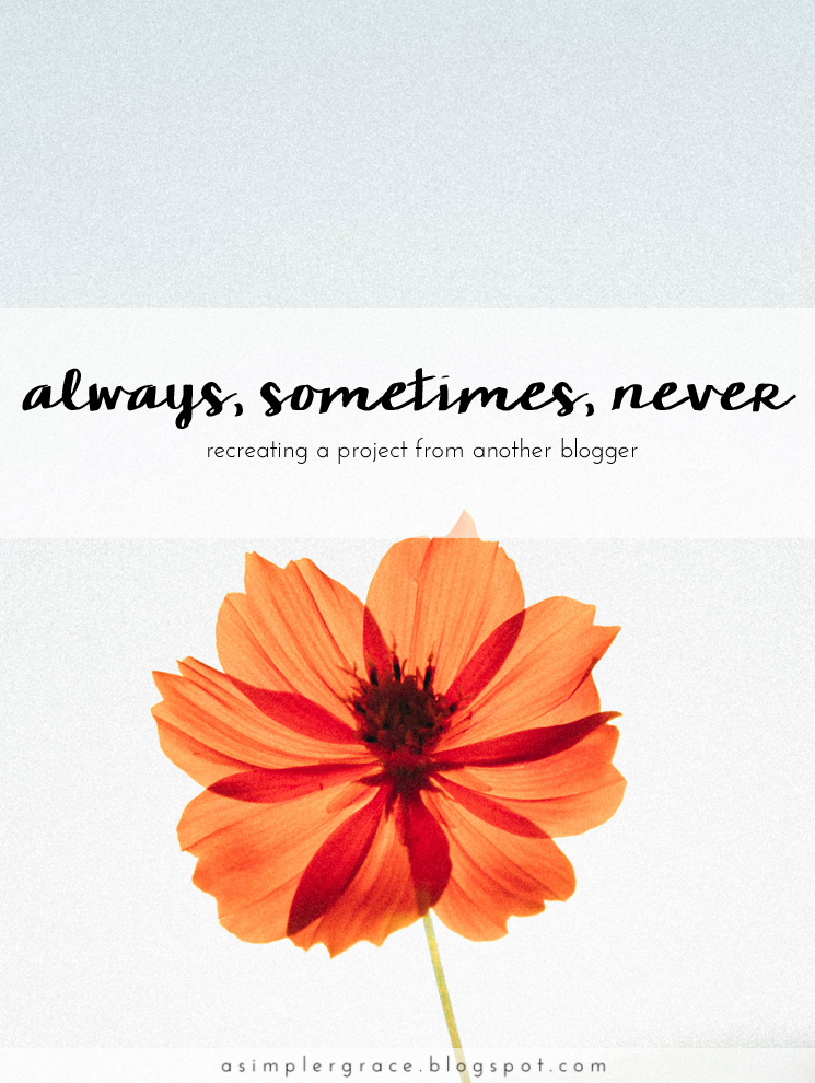 Always, Sometimes, Never | Blog-tember Day 24 #blogtemberchallenge