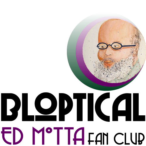 Bloptical - Ed Motta Fan Club