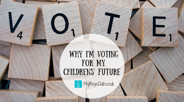 The UK General Election on June 8 2017 - Why I'm voting for my children's future.