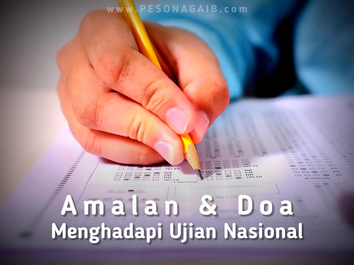 Amalan dan Doa Menghadapi Ujian Nasional
