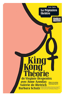 theatre King Kong Théorie Virginie Despentes