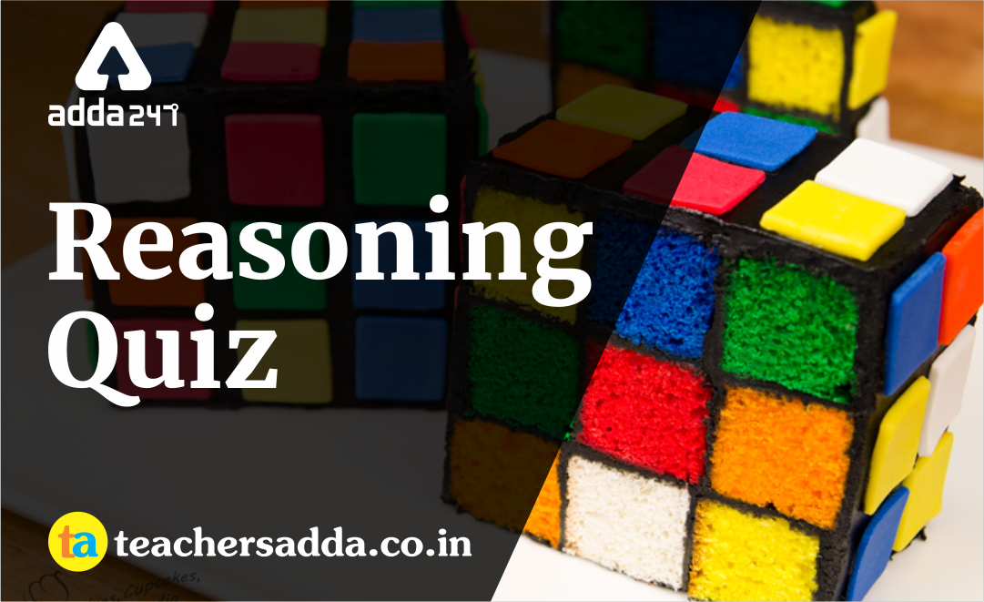 Reasoning Quiz For DSSSB/KVS Exam : Attempt Quizzes Here