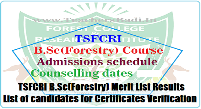 TSFCRI B.Sc(Forestry) Admissions Merit List Results/List of candidates for Certificates Verification 2017