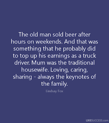 Quotes Real Man: The old man sold beer after hours on weekends.