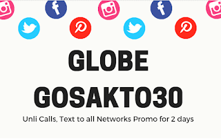 GoSAKTO30 Unlimited Calls and Text to all Networks Promo Valid for 2 days