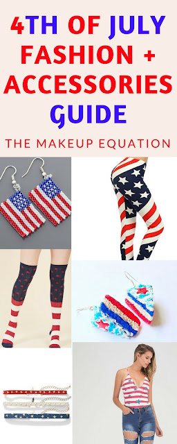 4th of July Fashion and Accessories Guide.  Are you ready for the holday?