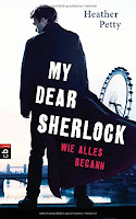 http://melllovesbooks.blogspot.co.at/2016/04/rezension-my-dear-sherlock-von-heather.html