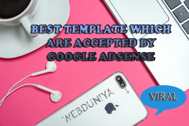 ADSENSE APPROVAL BLOGGER TEMPLATE
