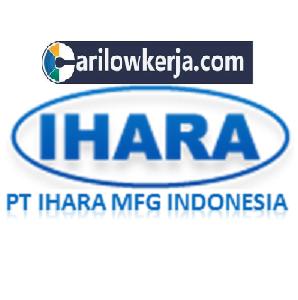 INFO Lowongan Kerja Pabrik di Karawang September dan Oktober 2017 PT Ihara Manufacturing