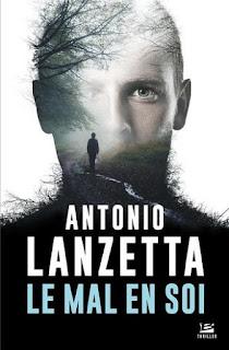 Vie quotidienne de FLaure : Le mal en soi - Antonio LANZETTA