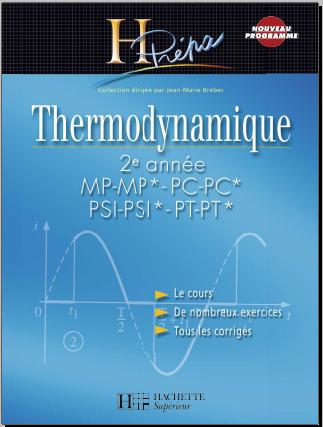 Livre : Thermodynamique 2e année MP-MP* - PC-PC*/PSI-PSI* - PT-PT*  H-Prépa