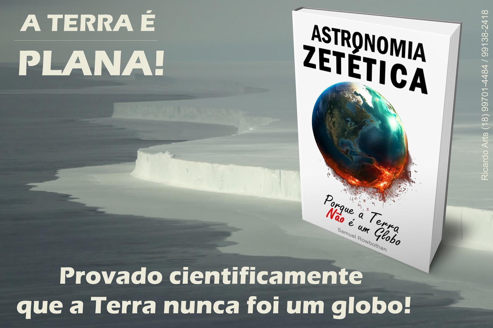 Astronomia Zetética por Samuel Rowbothan