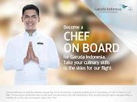 Lowongan Kerja Garuda Indonesia - Chef On Board