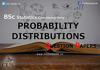 BSc Statistics Complementary Probability Distributions Previous Question Papers