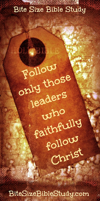 Follow Godly Leaders, Not All Leaders