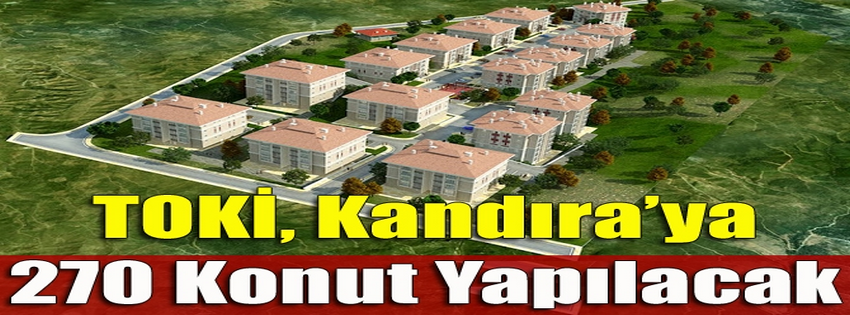 TOKİ, Kandıra'ya 270 konut yapılacak