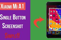 Cara Screenshot Mi A1 Yang Mudah