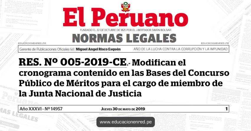 RES. Nº 005-2019-CE - Modifican el cronograma contenido en las Bases del Concurso Público de Méritos para el cargo de miembro de la Junta Nacional de Justicia