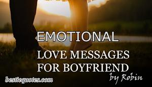20+ Emotional Love Messages For Boyfriend