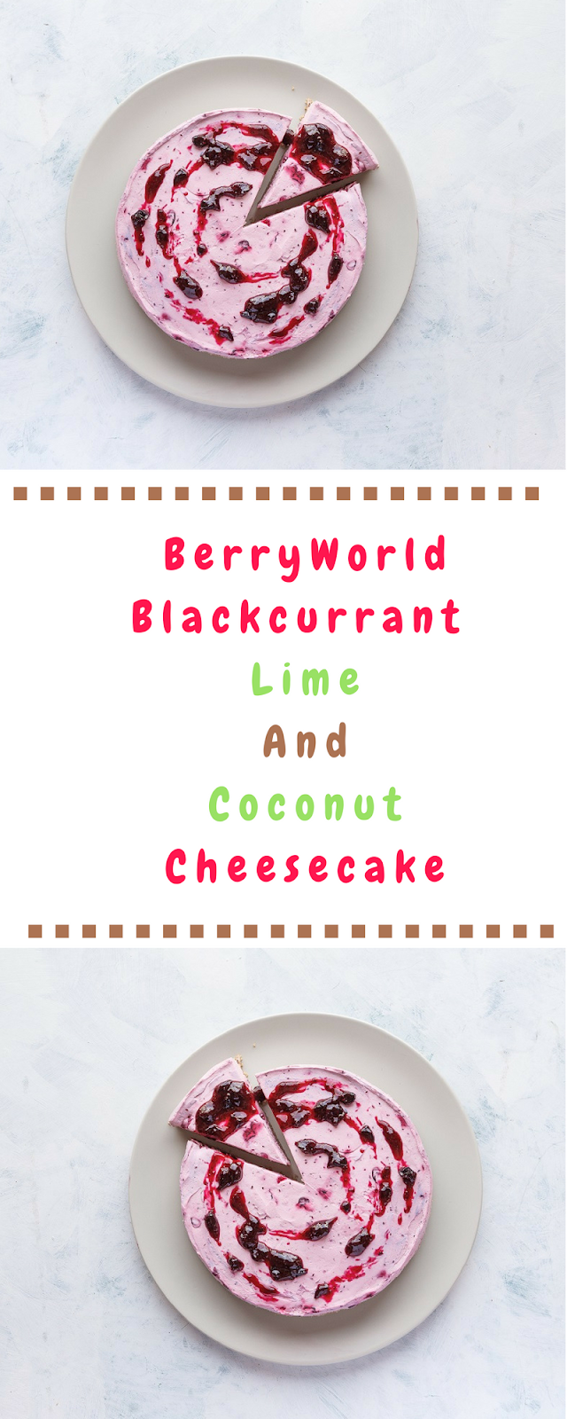BerryWorld Blackcurrant, Lime And Coconut Cheesecake