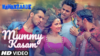 Mummy Kasam Song Lyrics | NAWABZAADE | Raghav | Punit | Dharmesh | Sanjeeda | Gurinder | Payal | Ikka