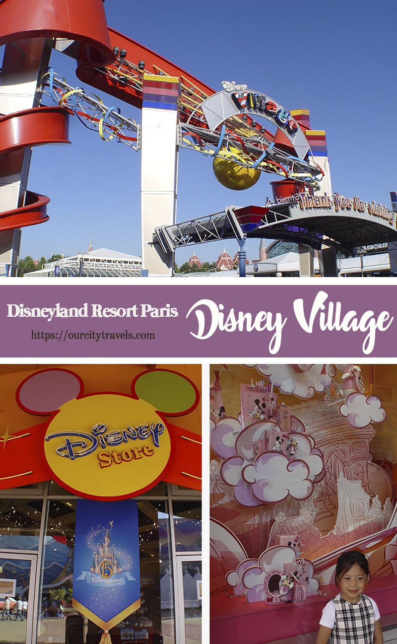 Disneyland Resort Paris' Disney Village. Disney Village, the only park in Disneyland Resort Paris that is free (I meant no entrance fee). It is especially built for tourists who only want Disney items for souvenirs and giveaways.