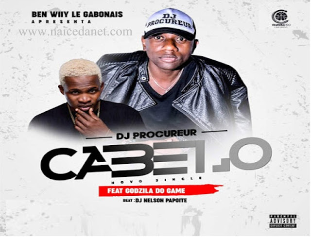 Dj Procureur Ft. Godzila do Game - Cabelo