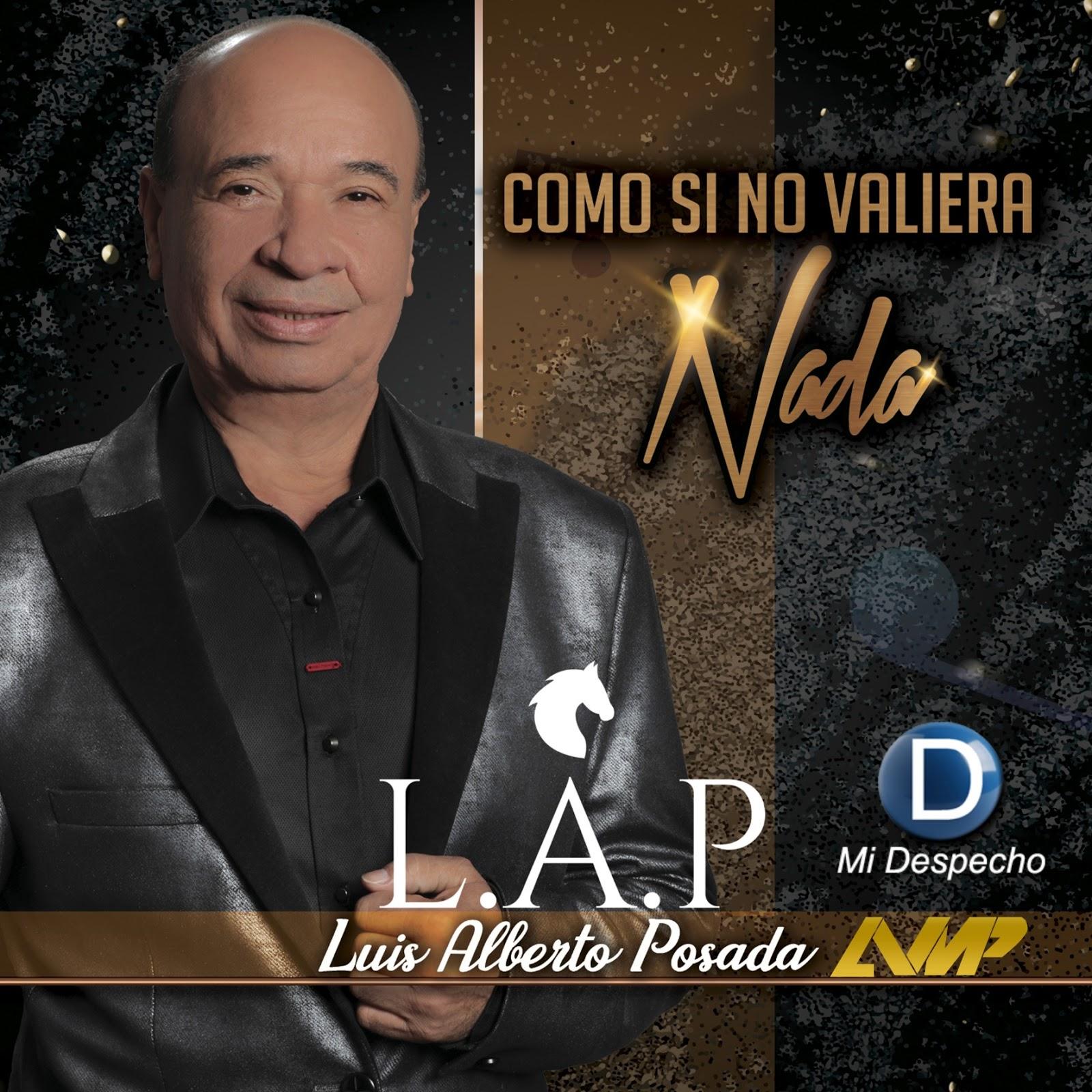 Luis Alberto Posada Como Si No Valiera Nada Frontal