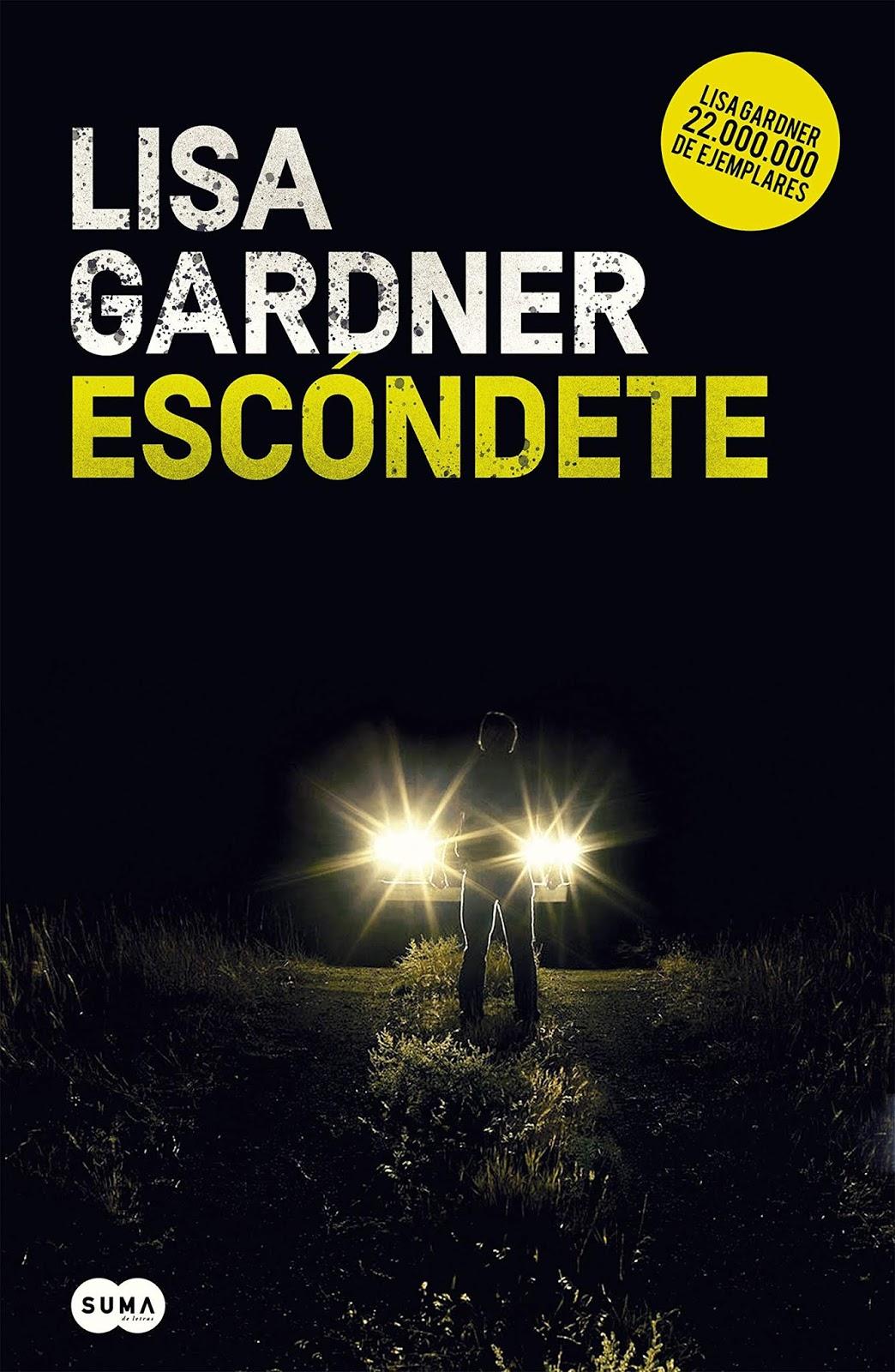 Escóndete de Lisa Gardner