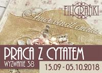 http://filigranki-pl.blogspot.com/2018/09/wyzwanie-38-praca-z-cytatem.html