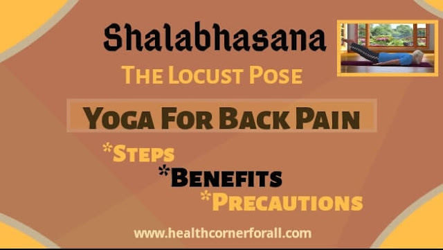 Salabhasana-Steps,Benefits And Precautions | Yoga For Back Pain