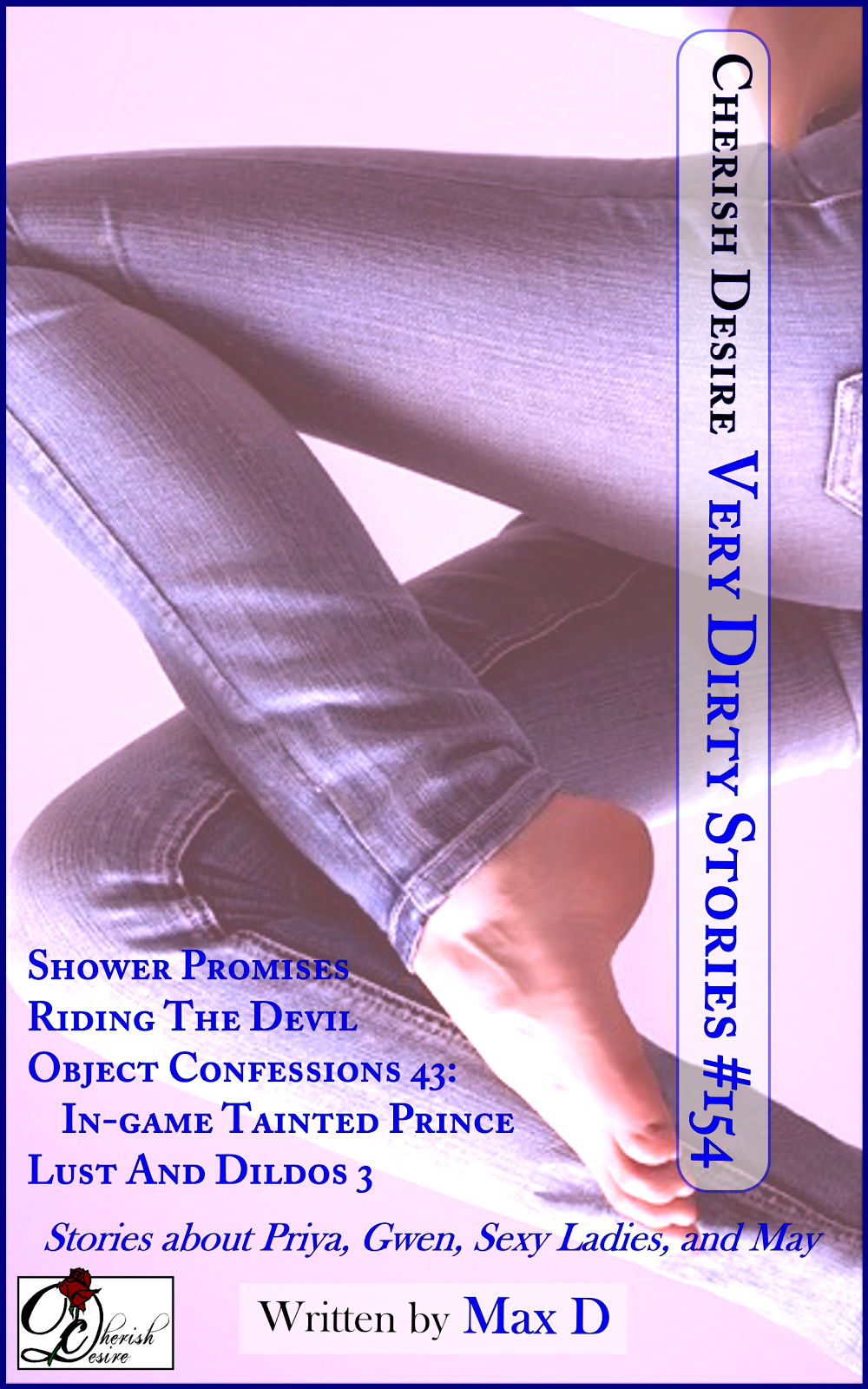 Cherish Desire: Very Dirty Stories #154, Max D, erotica