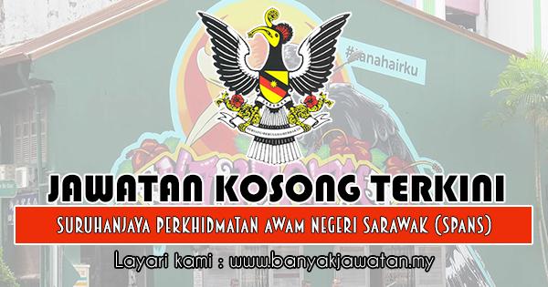 Jawatan Kosong 2018 di Suruhanjaya Perkhidmatan Awam Negeri Sarawak (SPANS)
