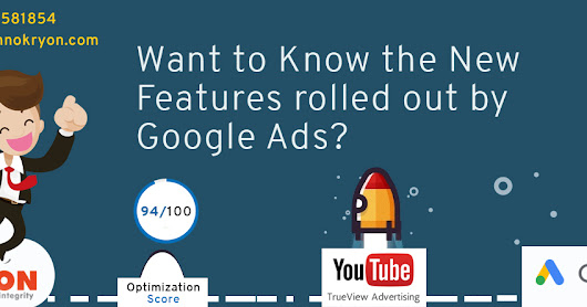 New Features rolled out by Google Ads