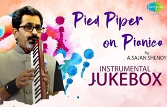 Pied Piper On Pianica – Instrumental Jukebox | A.Sajan Shenoy | Ilaiyaraaja | Instrumental Tunes
