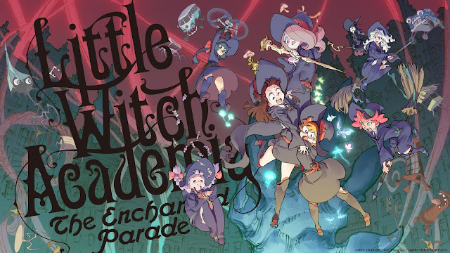 Little Witch Academia: The Enchanted Parade [Lat/Eng/Rus/Jap+Subs][BD 720p]