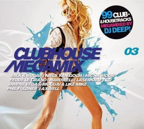 capa - Clubhouse Megamix Vol.3 – Mixed By DJ Deep – 2013
