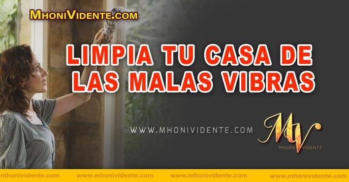 LIMPIA TU CASA DE LAS MALAS VIBRAS