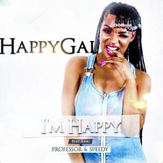 DJ Happygal – I'm Happy (feat. Professor & Speedy)