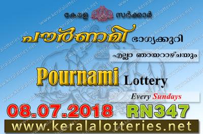 """Kerala Lottery, Kerala Lottery Results, Kerala Lottery Result Live, Pournami, Pournami Lottery Results, KeralaLotteries.net, """"kerala lottery result 8 7 2018 pournami RN 347"""" 8th July 2018 Result, kerala lottery, kl result, yesterday lottery results, lotteries results, keralalotteries, kerala lottery, keralalotteryresult, kerala lottery result, kerala lottery result live, kerala lottery today, kerala lottery result today, kerala lottery results today, today kerala lottery result, 8 7 2018, 8.7.2018, kerala lottery result 08-07-2018, pournami lottery results, kerala lottery result today pournami, pournami lottery result, kerala lottery result pournami today, kerala lottery pournami today result, pournami kerala lottery result, pournami lottery RN 347 results 8-7-2018"""