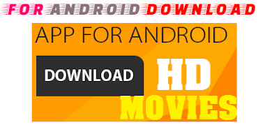 Download Android Movie App For Android - Get Full Movies on Android