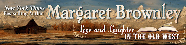 Margaret Brownley - Love and Laughter in the Old West