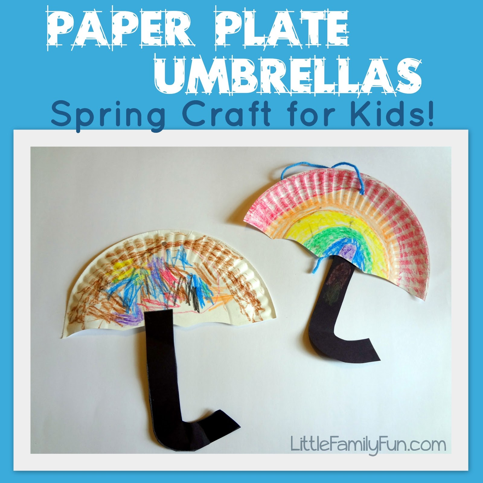 Little Family Fun: Paper Plate Umbrellas - Spring Craft ...