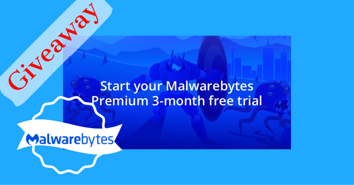 Giveaway: Malwarebytes Premium for 3 Months