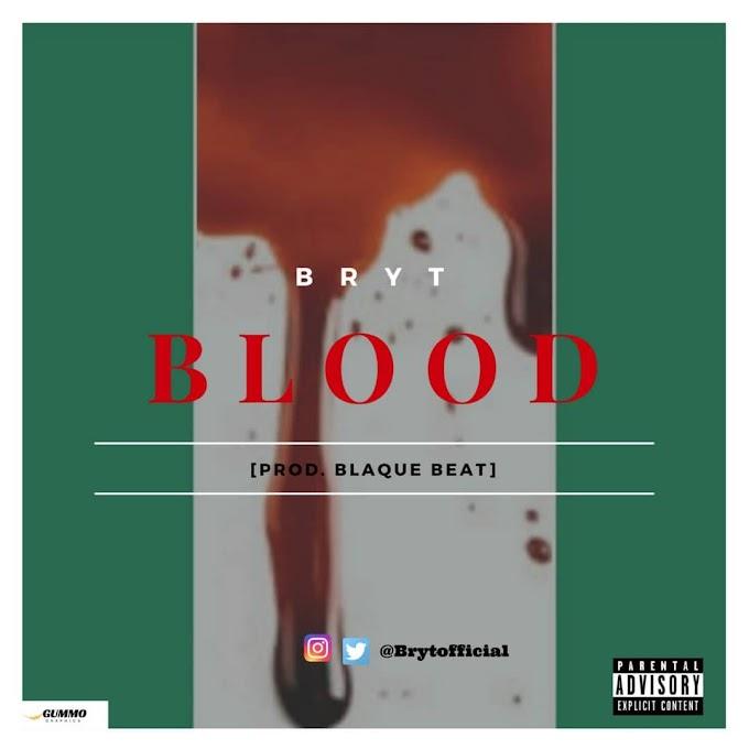 Music: Bryt - Blood