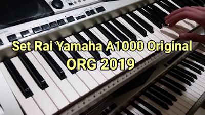Set rai Yamaha A1000 org2019 by mokadi tgv 102 MB installer gratuit