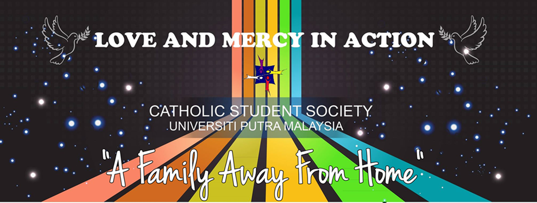 Catholic Student Society Universiti Putra Malaysia Official Blog