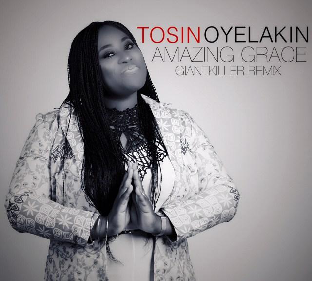 Video: Amazing Grace Remix - Tosin Oyelakin